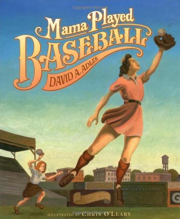 Mama Played Baseball